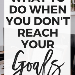 What to Do When You Don't Reach Your Goals