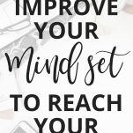 How a Growth Mindset Can Help You to Reach Your Goals