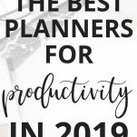 The Best Planners to Use for Productivity in 2019