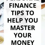 Personal Finance Tips to Help You Master Your Money