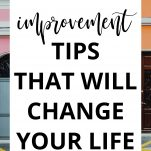 30+ Self Improvement Tips That Will Change Your Life