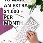 11 Ways to Make an Extra $1000 Per Month