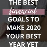 The Best Financial Goals to Set in 2020