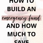 How to Build an Emergency Fund & How Much You Should Save