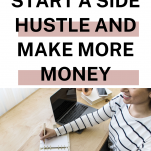 How to Start a Side Hustle and Make More Money