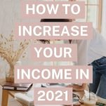 How to Increase Your Income in 2021